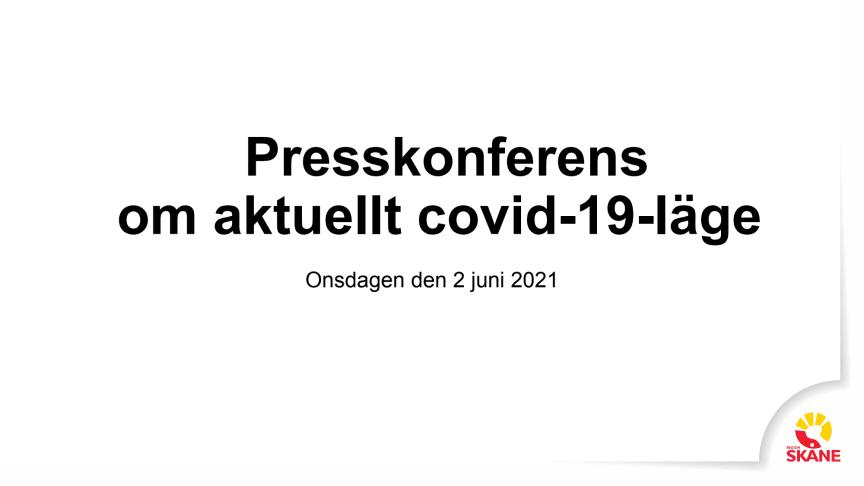 covid-19 lägesbild presskonferens 2 juni 2021.pdf