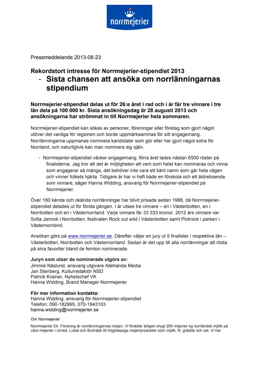 Rekordstort intresse för Norrmejerier-stipendiet 2013:          Sista chansen att ansöka om norrlänningarnas stipendium
