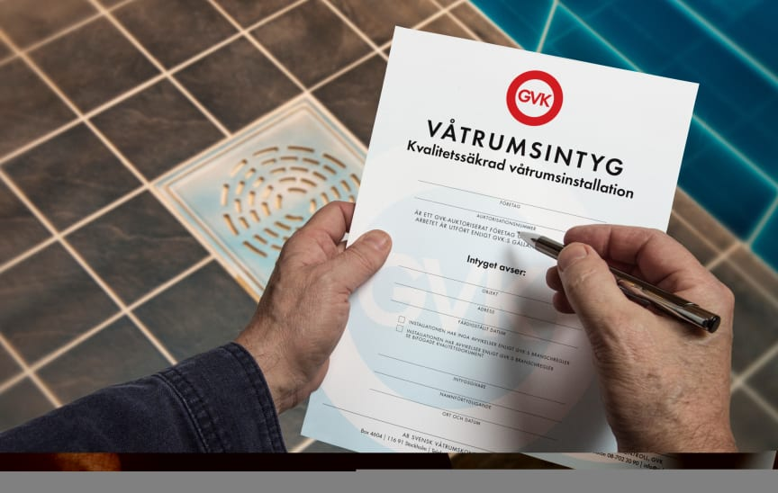 Våtrumsintyget som är en ren värdehandling utfärdas av GVK-företaget efter avslutat jobb
