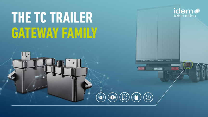 Unassuming in design, extremely powerful in value creation: The new TC Trailer Gateway family