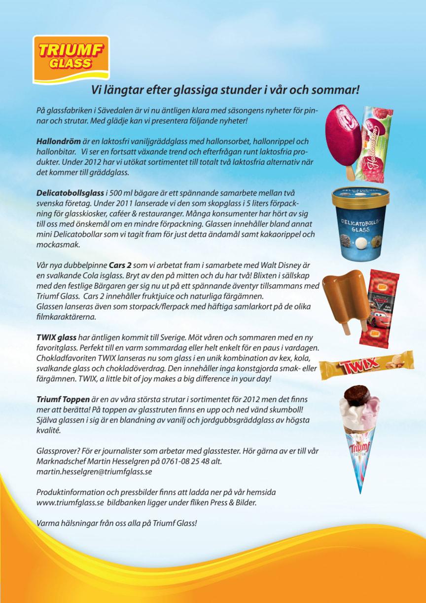 Vi längtar efter glassiga stunder i vår och sommar!