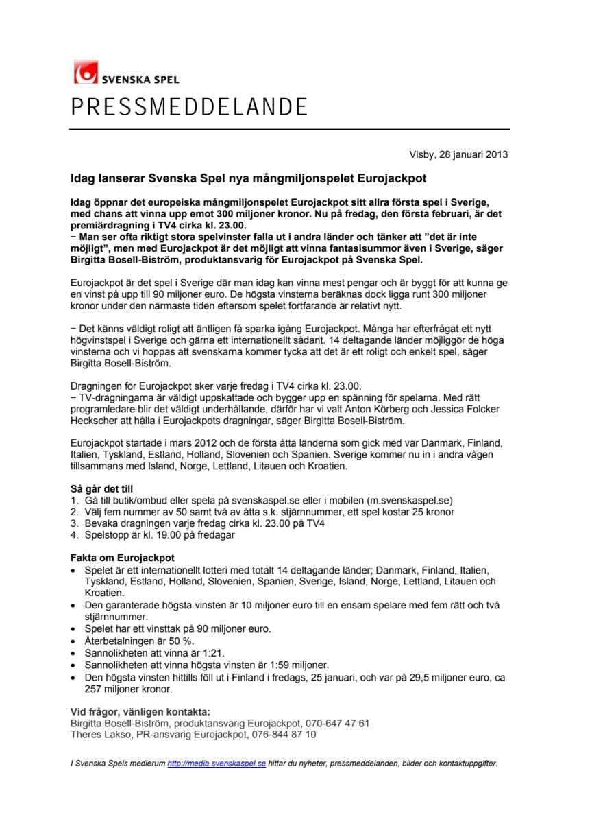 Idag lanserar Svenska Spel nya mångmiljonspelet Eurojackpot