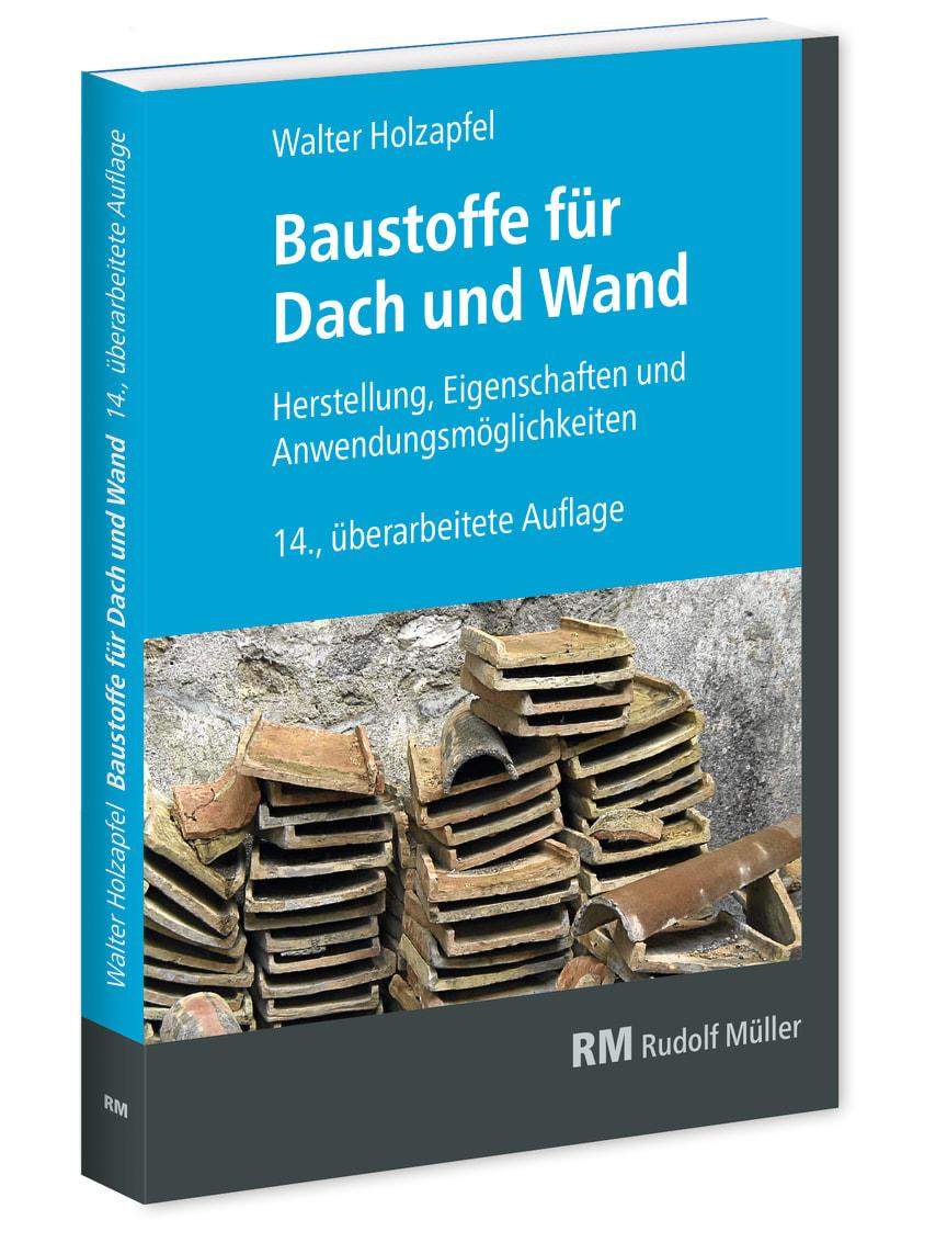 Baustoffe für Dach und Wand, 14. Auflage (3D/tif)