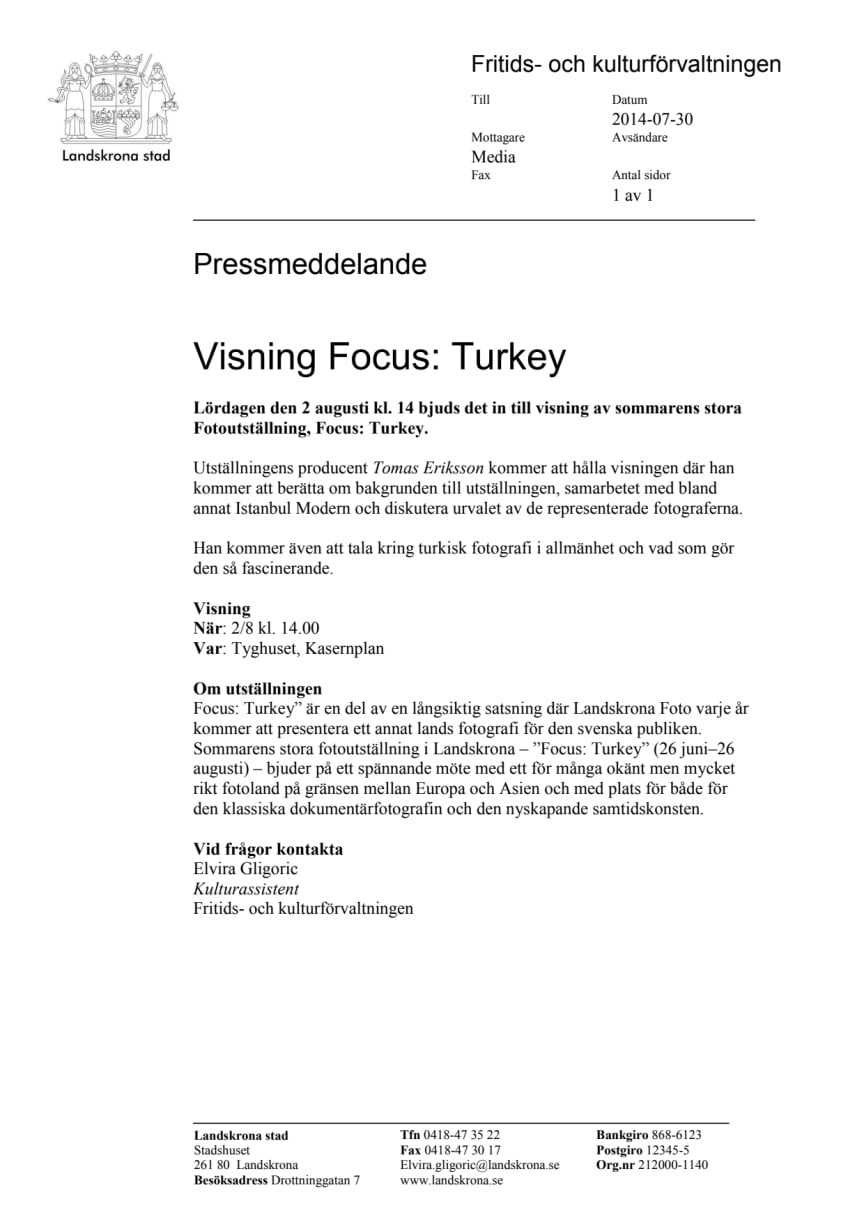 Visning Focus: Turkey 2 augusti