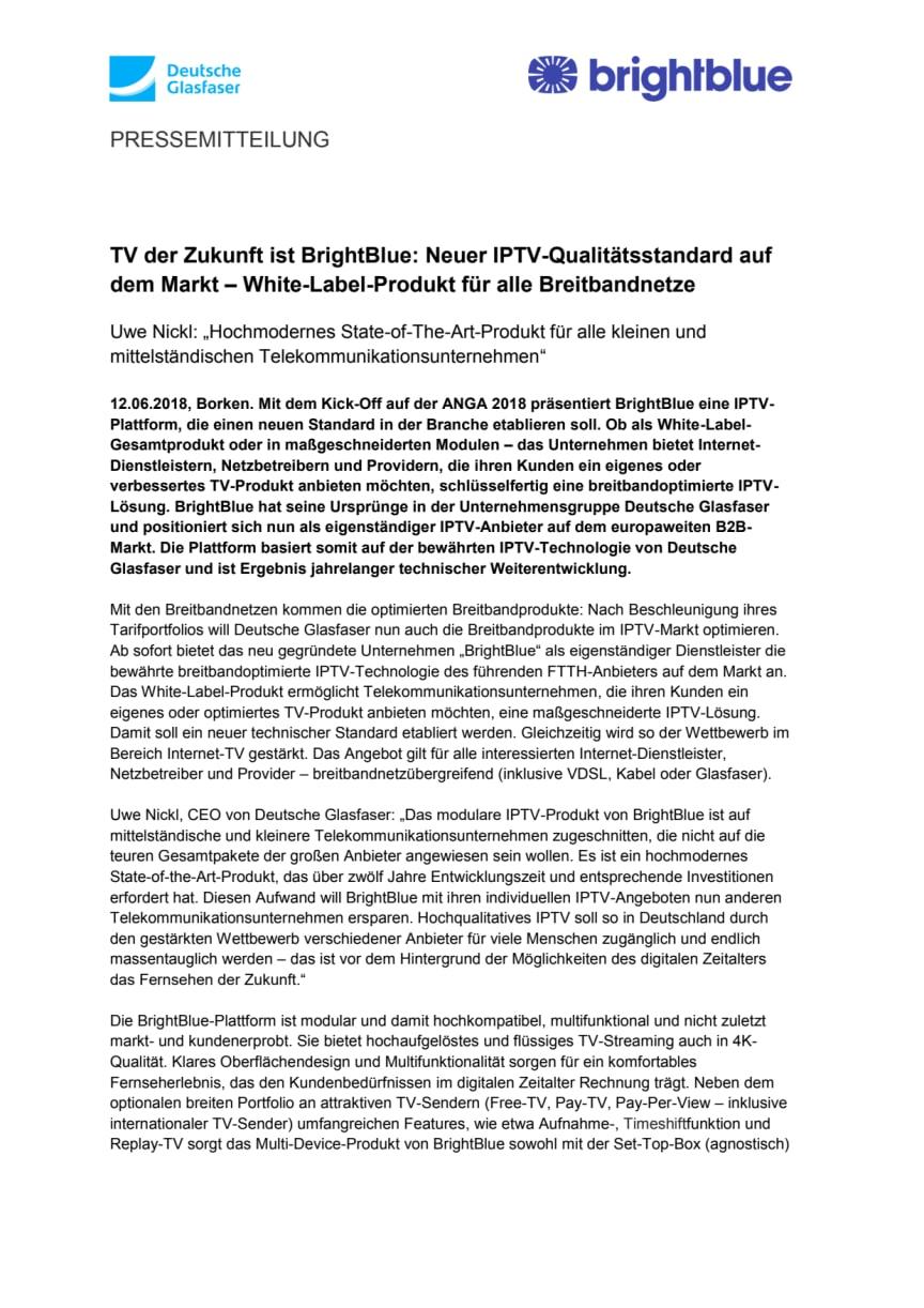 TV der Zukunft ist BrightBlue: Neuer IPTV-Qualitätsstandard auf dem Markt – White-Label-Produkt für alle Breitbandnetze
