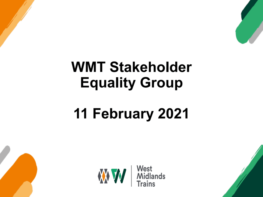 West Midlands Trains Stakeholder Equality Group - 11 February 2021