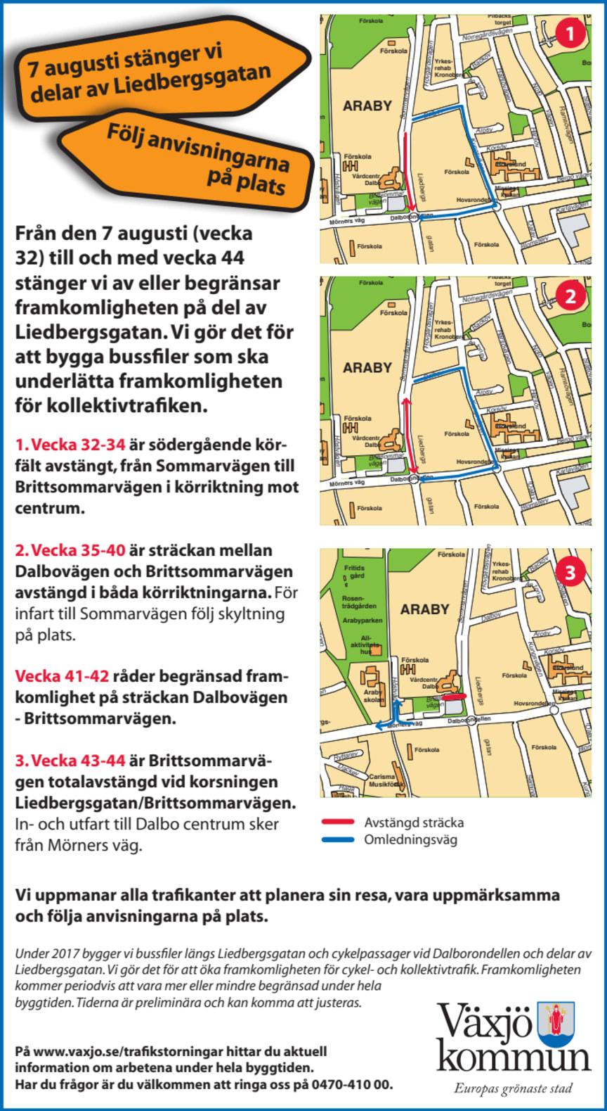 Omledning av trafik på Liedbergsgatan.