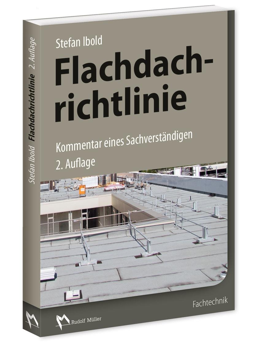 Flachdachrichtlinie – Kommentar eines Sachverständigen (3D/tif)