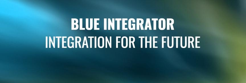 Blue Integrator, Integration for the Future