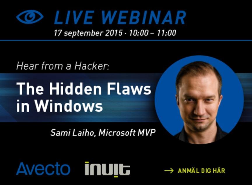 Hear from a Hacker: The Hidden Flaws in Windows