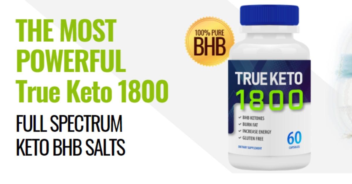 True Keto 1800 Reviews [Pros amp; Cons]: Pills Price and Shark Tank Warning!!!  | iExponet