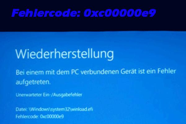 9 Methoden So Beheben Sie Den Windows Fehler 0xc00000e9 Methode Minitool Software Ltd