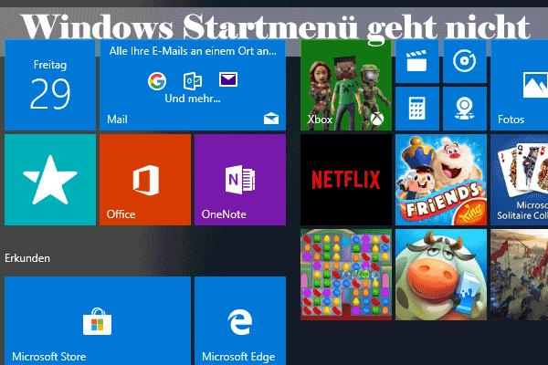 Gelöst - Windows 10 Startmenü funktioniert nicht