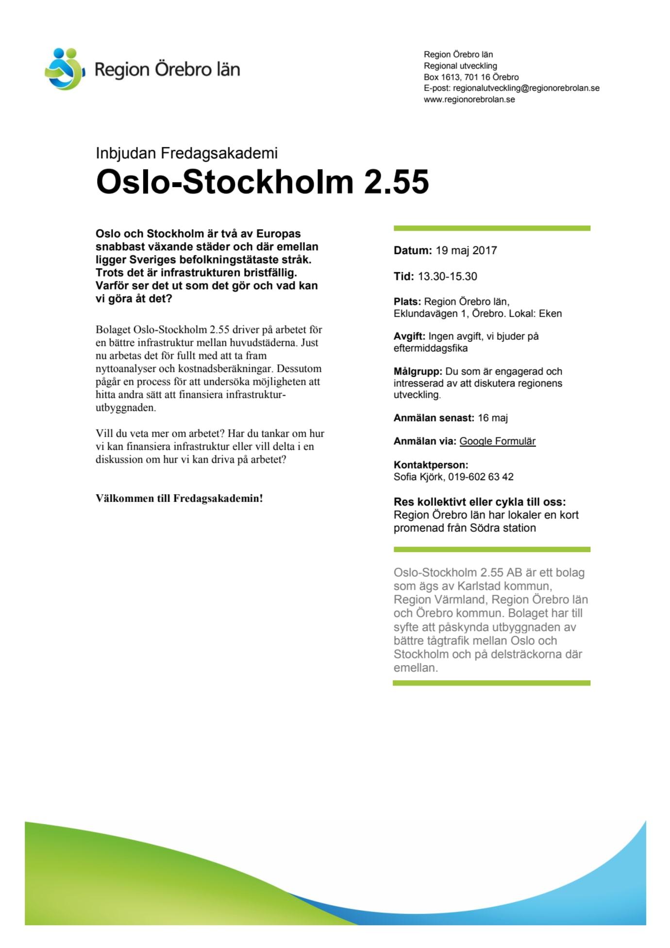 Fredagsakademi om Oslo-Sthlm