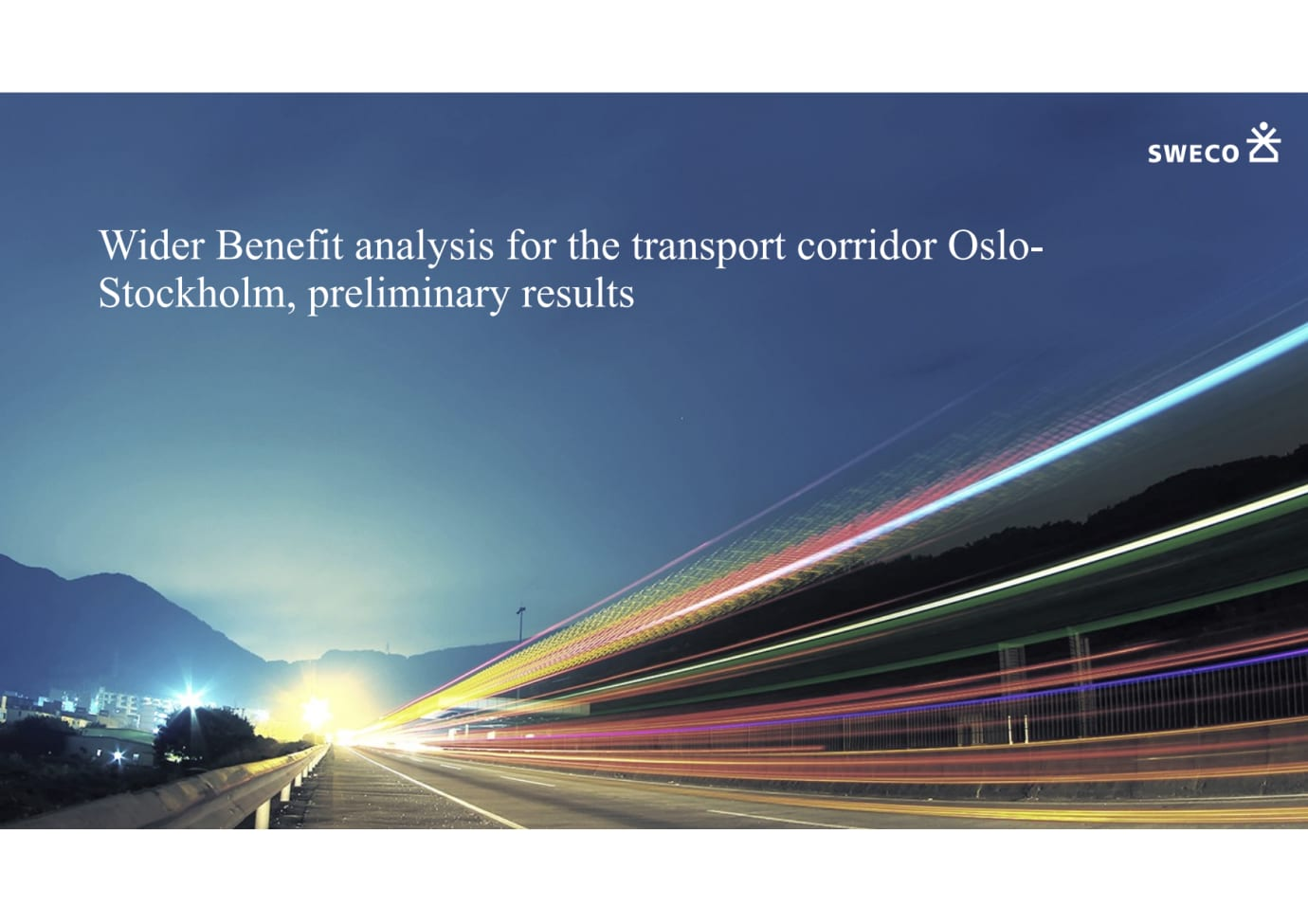 Presentation - Wider benefit analysis Oslo-Sthlm
