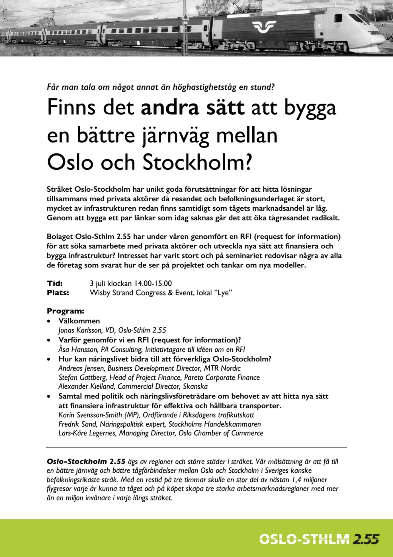 Finns det andra sätt att bygga en bättre järnväg mellan Oslo och Stockholm?