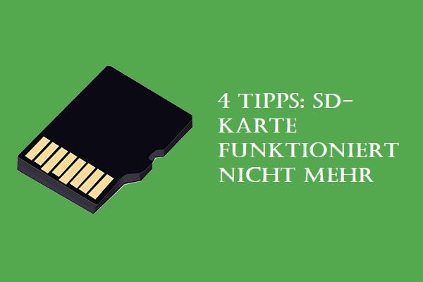 4 Tipps Sd Karte Funktioniert Nicht Mehr Minitool Software Ltd