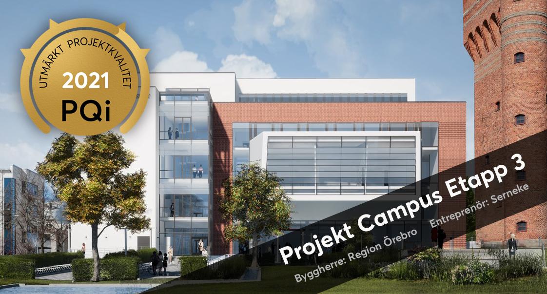 """Projekt Campus Etapp 3 i Örebro har tilldelats kvalitetsutmärkelsen """"PQi – Utmärkt Projektkvalitet"""". Framgångsrik upphandling, transparens och samverkan är några av framgångsfaktorerna."""