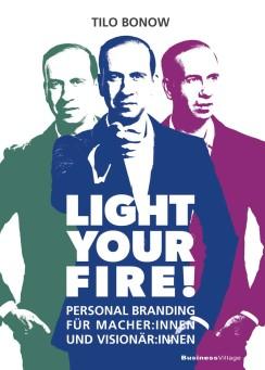 Light your Fire! Personal Branding für Macher:innen und Visionär:innen