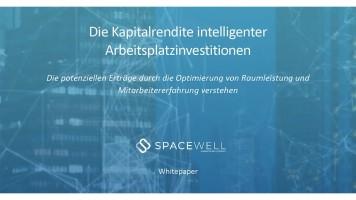 Spacewell veröffentlicht Whitepaper zur Kapitalrendite intelligenter Arbeitsplatzinvestitionen