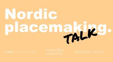 Webinar: Nordic Placemaking