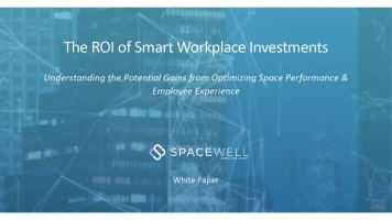 Spacewell Releases White Paper on the ROI of Smart Workplace Investments