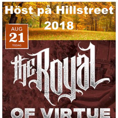 Höst på Hillstreet: Of Virtue & The Royal (USA)