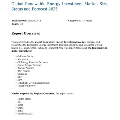 Global Renewable Energy Investment Market Size, Status and Forecast 2025