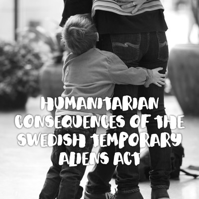 English summary: Humanitarian consequences of the Swedish Temporary Aliens Act