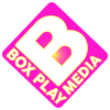 Go to BOX PLAY MEDIA's Newsroom