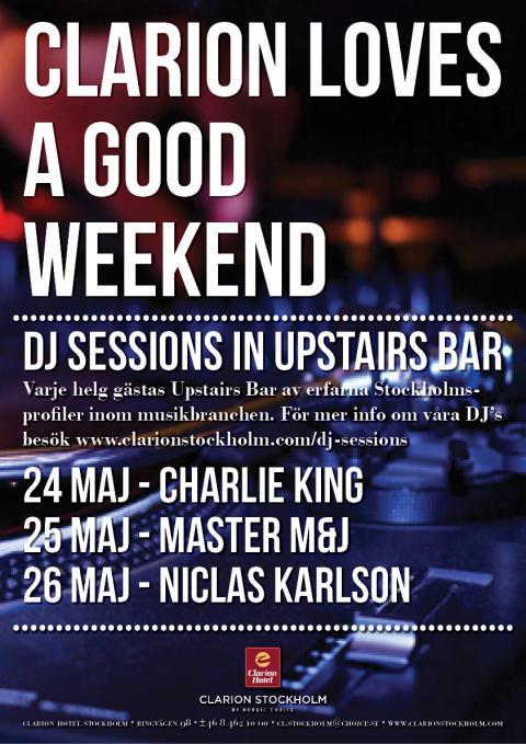 DJ Sessions 24-26 maj @ Clarion Hotel Stockholm
