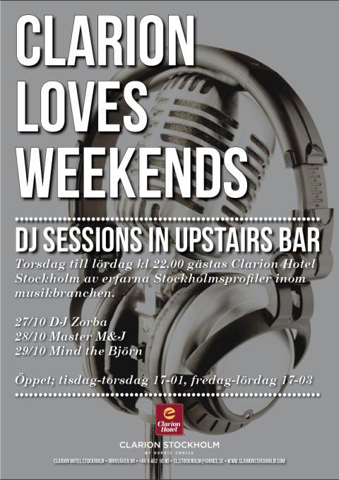 DJ Sessions 27-29 oktober @ Clarion Hotel Stockholm