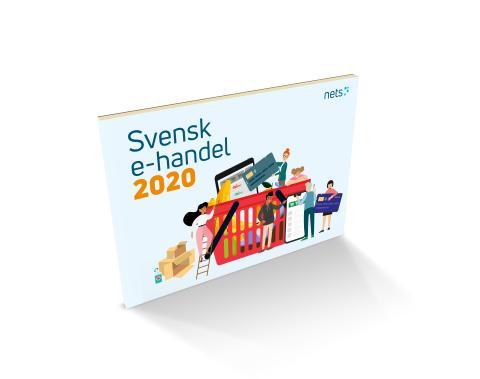 Nets nya rapport Svensk E-handel 2020: kraftigt förändrad e-handelsmarknad