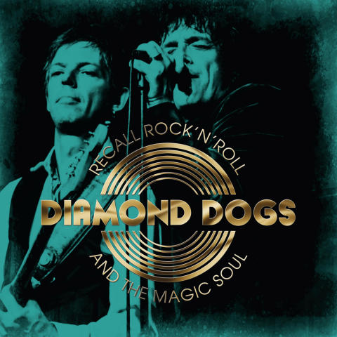 Diamond Dogs - Recall Rock ´n´ Roll and The Magic Soul - London Calling