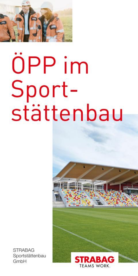 STRABAG Sportstättenbau GmbH:  Öffentlich-Private Partnerschaft (ÖPP) im Sportstättenbau