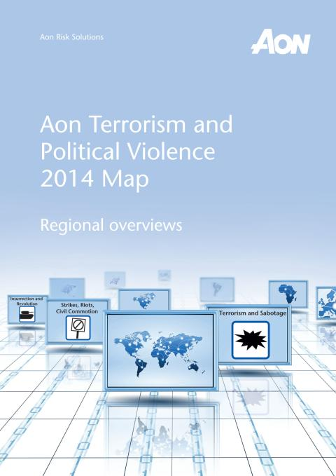 Aon Terrorism and Political Violence 2014 Map Regional overviews