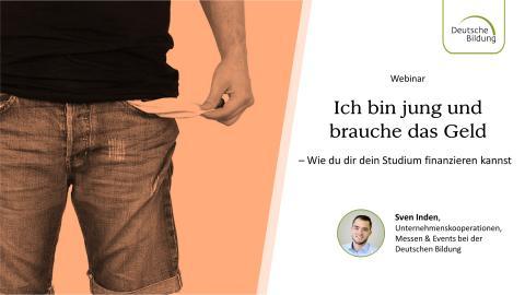 Webinar: Du bist jung und brauchst das Geld? Wie du dir dein Studium finanzieren kannst.