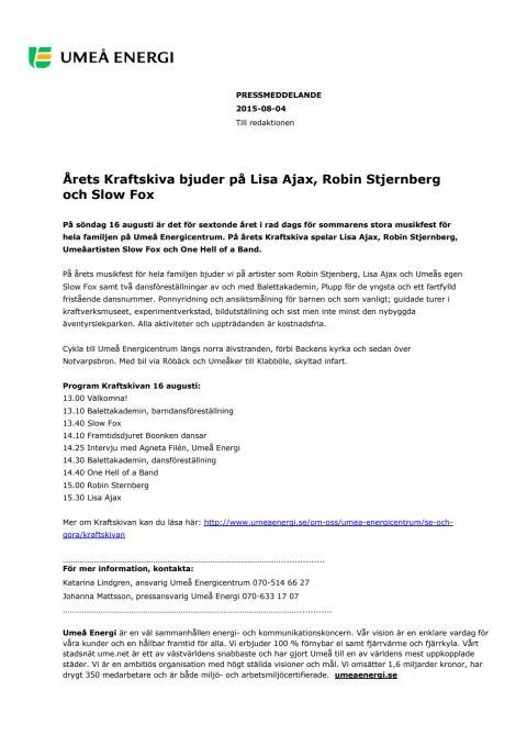 Årets Kraftskiva bjuder på Lisa Ajax, Robin Stjernberg och Slow Fox
