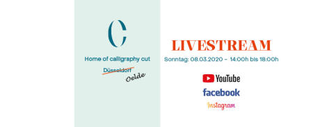 Calligraphy Cut-Livestreaming März 2020