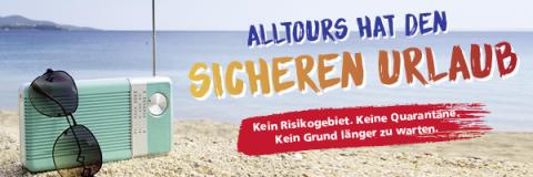 alltours geht mit Radiokampagne in die Werbeoffensive - Kanarische Inseln: Keine Reisewarnung, keine Quarantäne, kein Grund zu warten