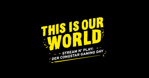 """Stream 'n' Play: Der congstar Gaming Day"" am 10.10.20"