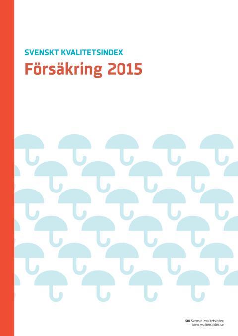Svenskt Kvalitetsindex om Försäkring 2015