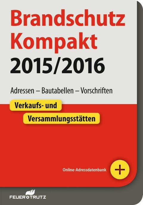 Brandschutz kompakt 2015/2016 2D (itf)