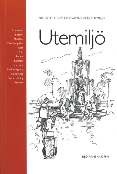 Praktisk handbok för utemiljöarbetare – Utemiljö i ny utgåva