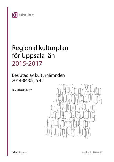 Regional kulturplan Uppsala län 2015-2017