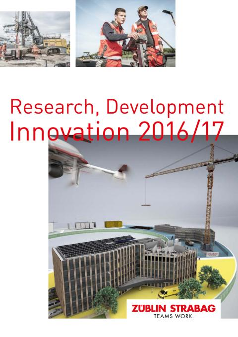 STRABAG und ZÜBLIN: Research, Development, Innovation (2016/2017)