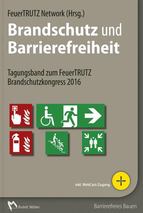 Brandschutz und Barrierefreiheit