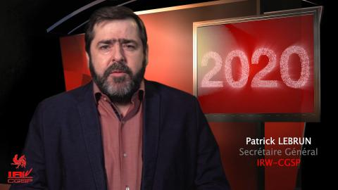 Voeux pour 2020 de Patrick LEBRUN - Secrétaire Général de l'IRW-CGSP