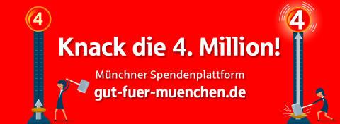 Helft mit, die 4-Mio-Euro-Marke auf gut-fuer-muenchen.de zu knacken!