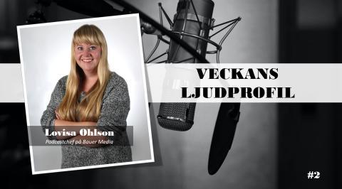 Veckans ljudprofil - Lovisa Ohlson